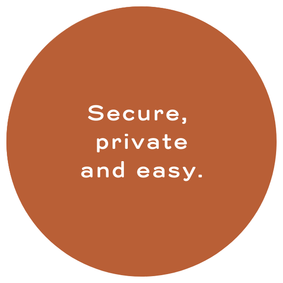 Secure PRivate and easy